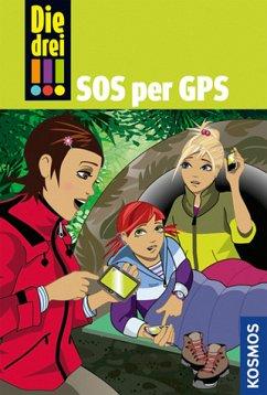 SOS per GPS / Die drei Ausrufezeichen Bd.36 - Sol, Mira