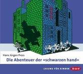 """Die Abenteuer der """"schwarzen hand"""", 2 Audio-CDs"""
