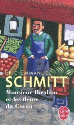 Monsieur Ibrahim et les fleurs du Coran - Schmitt, Eric-Emmanuel