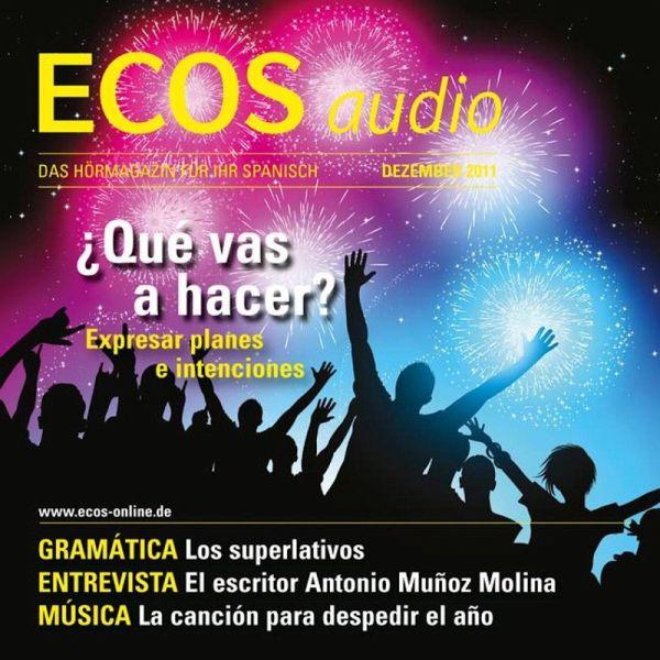 Spanisch lernen Audio   Pläne und Absichten ausdrücken (MP3
