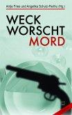 Weck, Worscht, Mord