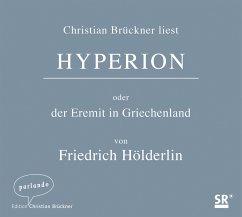 Hyperion oder der Eremit in Griechenland, 5 Audio-CDs - Hölderlin, Friedrich