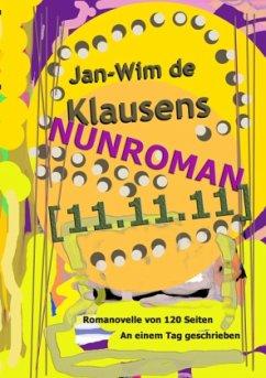 Nunroman [11.11.11] - Klausens, Jan-Wim de