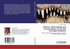 Shrines, Oath-taking and Jurisprudence in Yoruba and Igbo Religions