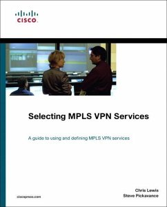 Selecting Mpls VPN Services - Lewis, Chris; Pickavance, Steve