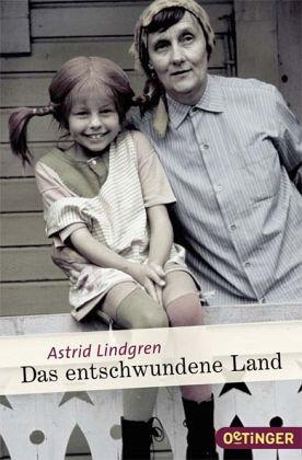Das entschwundene Land - Lindgren, Astrid