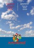Cuadernillo: el calendario, el tiempo, la hora - Arbeitsheft: Kalender, Wetter, Uhrzeit / Amiguitos - Spanisch für Kinder