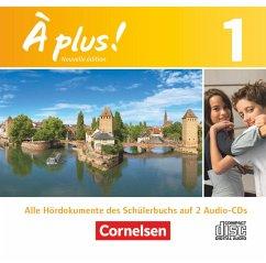 2 Audio-CDs / À plus! Nouvelle édition Bd.1