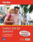 Endlich Zeit für Spanisch Premium-Ausgabe