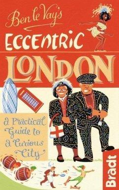 Ben Le Vay´s Eccentric London