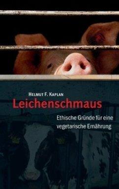 Leichenschmaus - Kaplan, Helmut F.