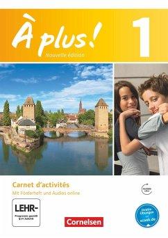 À plus! Nouvelle édition. Band 1. Carnet d'activités mit Audios online - Mann-Grabowski, Catherine; Gregor, Gertraud