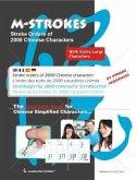 Strichfolgen für 2000 chinesische Zeichen - Mit extra großen Schriftzeichen