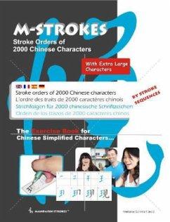 Strichfolgen für 2000 chinesische Zeichen - Mit extra großen Schriftzeichen - Schmidt, Melanie