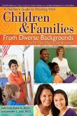 A Teacher's Guide to Working with Children & Families from Diverse Backgrounds: A CEC-TAG Educational Resource