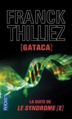 Gataca - Thilliez, Franck