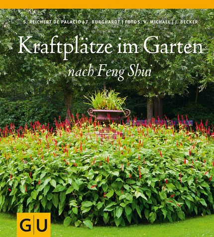 kraftpl tze im garten nach feng shui von silvia reichert de palacio thomas burghardt buch. Black Bedroom Furniture Sets. Home Design Ideas