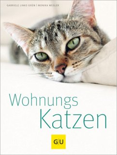 Wohnungskatzen - Linke-Grün, Gabriele; Wegler, Monika