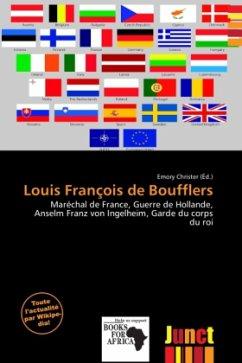 Louis François de Boufflers - Herausgegeben von Christer, Emory