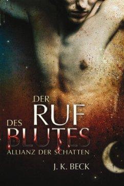 Der Ruf des Blutes / Allianz der Schatten Bd.1