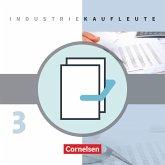 Industriekaufleute - Neubearbeitung 3. Ausbildungsjahr: Lernfelder 10-12 - Fachkunde und Arbeitsbuch mit Lernsituationen