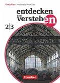 Entdecken und Verstehen 2/3: 7./8. Schuljahr. Schülerbuch Realschule und Gesamtschule Nordrhein-Westfalen