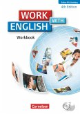 Work with English A2-B1. Workbook mit CD-ROM und CD. Baden-Württemberg
