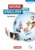 Work with English A2-B1. Workbook mit CD. Baden-Württemberg