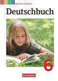 Deutschbuch 6. Schuljahr. Schülerbuch Gymnasium Hessen