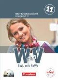 Wirtschaft für Fachoberschulen und Höhere Berufsfachschulen - W plus V - Höhere Berufsfachschule NRW 1: 11. Jahrgangsstufe. Schülerbuch. BWL mit Rechnungswesen