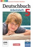Deutschbuch 5. Schuljahr. Arbeitsheft mit Lösungen und Übungs-CD-ROM. Gymnasium Nordrhein-Westfalen