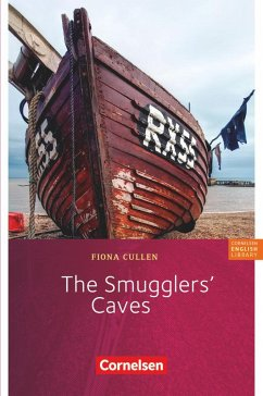Fiction Reader 7. Schuljahr. Stufe 3. The Smugglers' Caves - Cullen, Fiona