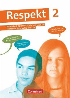 Respekt 2. Schülerbuch Allgemeine Ausgabe - Brüning, Barbara; Hausheer, Andreas; Hutmacher, Annette; Lenz, Petra; Smirr, Maik