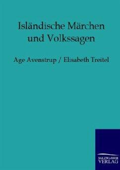 Isländische Märchen und Volkssagen - Avenstrup, Age; Treitel, Elisabeth