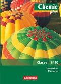 Chemie plus 9./10. Schuljahr. Schülerbuch Gymnasium Thüringen