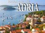 Rund um die Adria - Ein Bildband