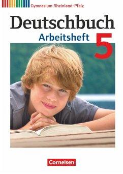 Deutschbuch 5. Schuljahr. Arbeitsheft mit Lösungen Gymnasium Rheinland-Pfalz