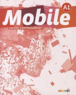 Mobile A1. Cahier d´entraînement