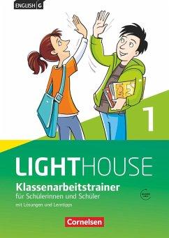 English G LIGHTHOUSE 01: 5. Schuljahr. Klassenarbeitstrainer mit Lösungen und Audios online - Schweitzer, Bärbel