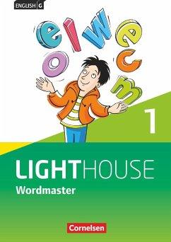 English G LIGHTHOUSE 01: 5. Schuljahr. Wordmaster - Fleischhauer, Uschi