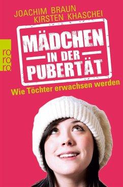 Mädchen in der Pubertät - Braun, Joachim; Khaschei, Kirsten
