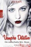 Vampire Detective. Die zauberhafte Mrs. Moon