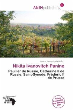 Nikita Ivanovitch Panine - Herausgegeben von Garfield, Norton Fausto