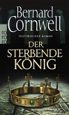 Der sterbende König / Uthred Bd.6