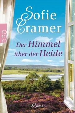 Der Himmel über der Heide - Cramer, Sofie