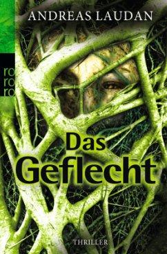 Das Geflecht / Tia Traveen Bd.1 - Laudan, Andreas