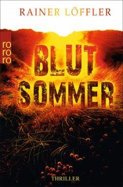 Blutsommer / Martin Abel Bd.1 - Löffler, Rainer