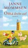 Oma dreht auf / Oma Imke Bd.3