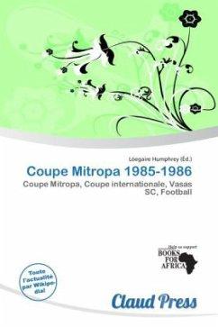 Coupe Mitropa 1985-1986 - Herausgegeben von Humphrey, Lóegaire