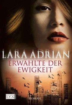 Erwählte der Ewigkeit / Midnight Breed Bd.10 - Adrian, Lara